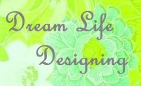 Dream Life Designing tools